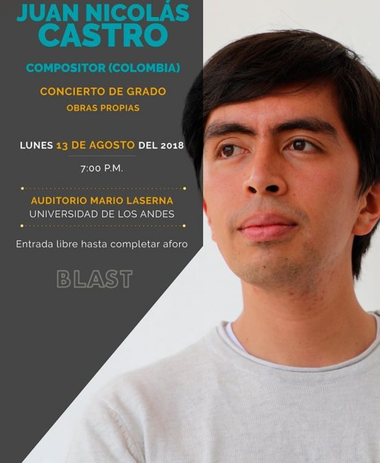 Concierto de grado: Juan Nicolás Castro, composición (Colombia)