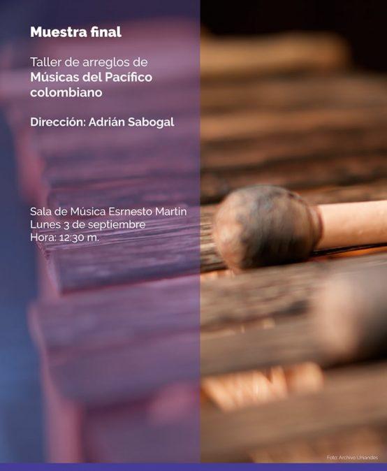 Muestra final del taller de arreglos de músicas del Pacífico colombiano