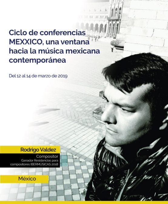 Ciclo de Conferencias MEXXICO: Una ventana hacia la música sinfónica mexicana del siglo XXI