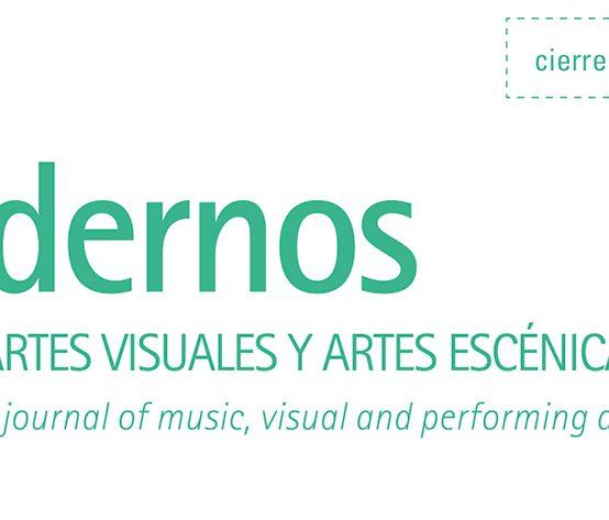 Convocatoria Cuadernos de Música, Artes Visuales y Artes Escénicas