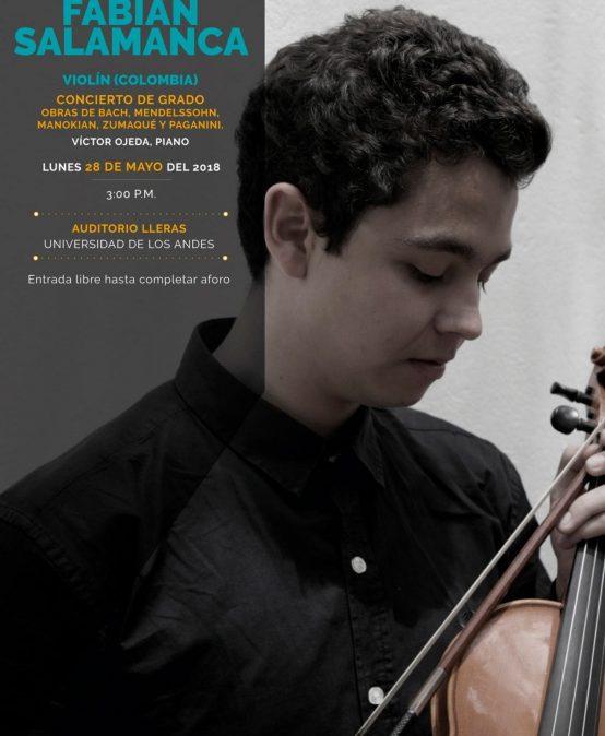 Concierto de grado: Fabián Salamanca, violín (Colombia)