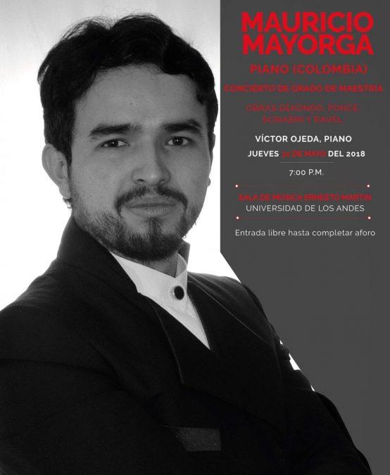 Concierto de grado de maestría: Mauricio Mayorga, piano (Colombia)