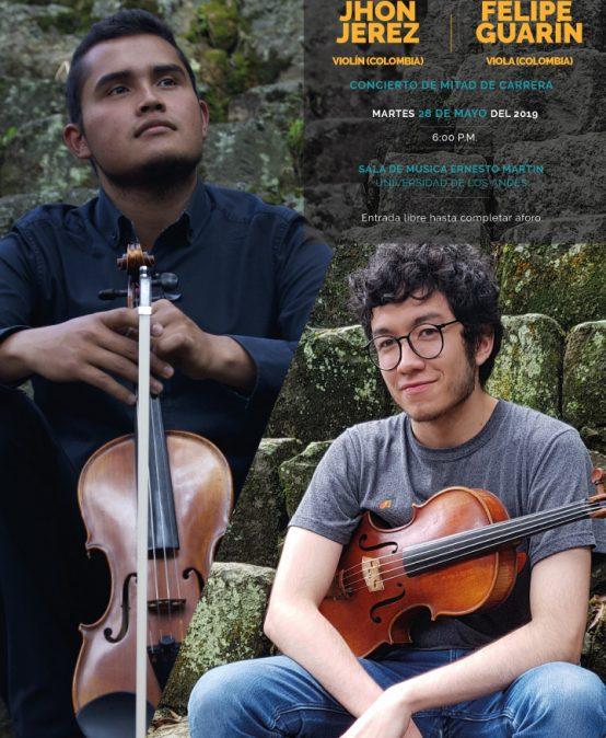 Concierto de mitad de carrera de John Jerez (violín) y Felipe Guarín (viola)