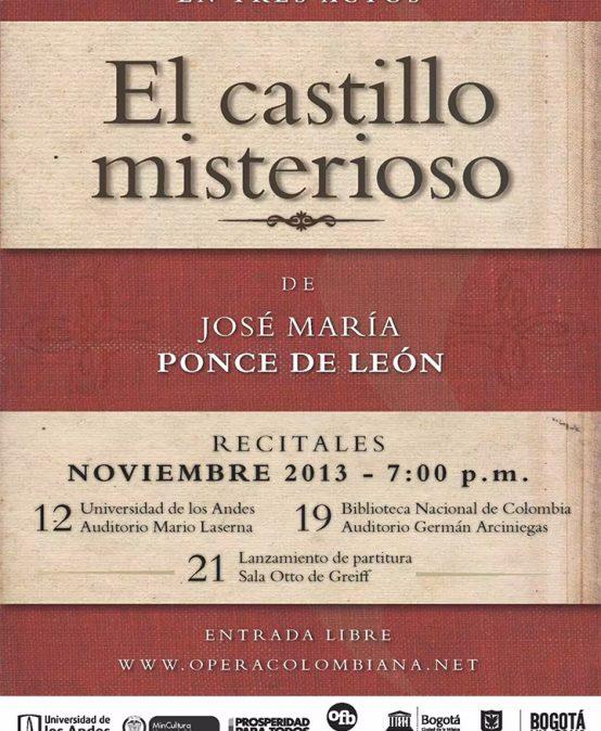 El castillo misterioso, ópera de Ponce de León