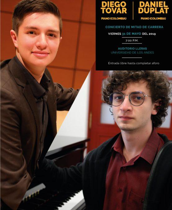 Concierto de mitad de carrera: Diego Tovar (piano) y Daniel Duplat (piano)