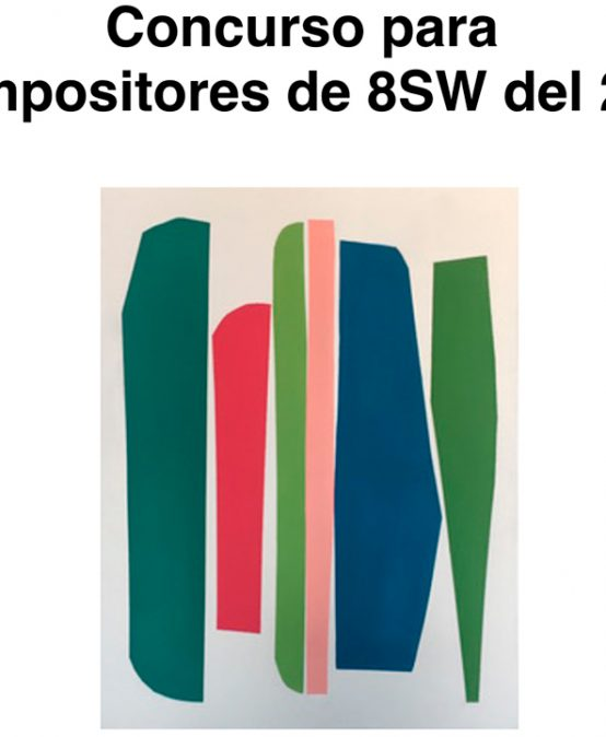 Convocatoria para compositores: Concurso para  Compositores de 8SW del 2020