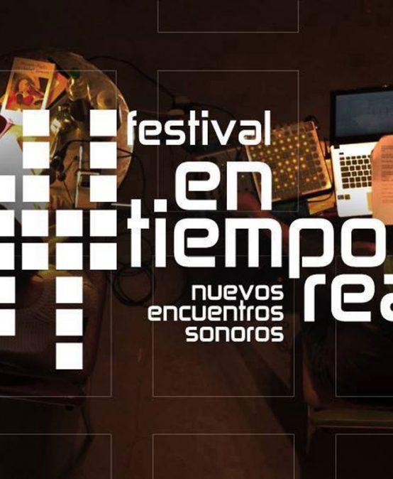 Festival en tiempo real: nuevos encuentros sonoros