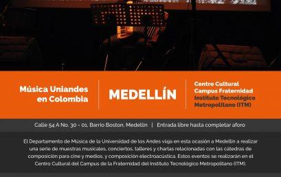 Música Uniandes en Colombia: Medellín