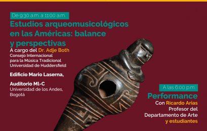 Estudios arqueomusicológicos en las Américas: balance y perspectivas