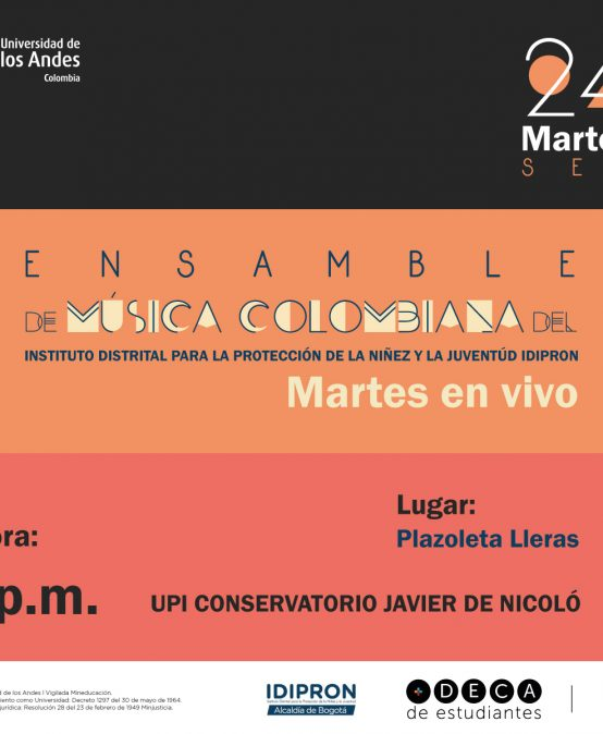 Martes en vivo: Ensamble de Música Colombiana IDIPRON