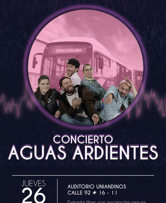 Concierto: Aguas Ardientes en Uniandinos