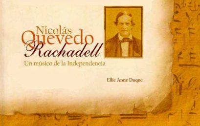 Conferencia: Nicolás Quevedo Rachadell, un músico de la Independencia
