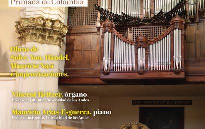 Órgano y piano en la Catedral Primada de Colombia
