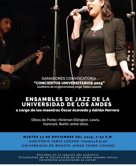 Ensambles de Jazz – Conciertos Universitarios Auditorio Fabio Lozano 2019