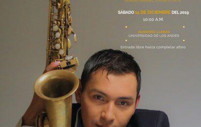 Concierto de grado: Juan Camilo Matiz (saxofón)