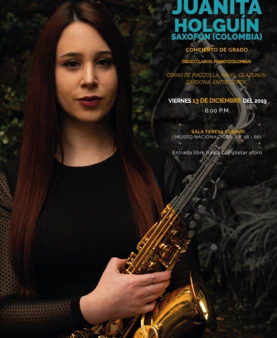 Concierto de grado: Juanita Holguín (saxofón)