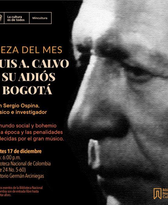 Luis A. Calvo y su Adiós a Bogotá