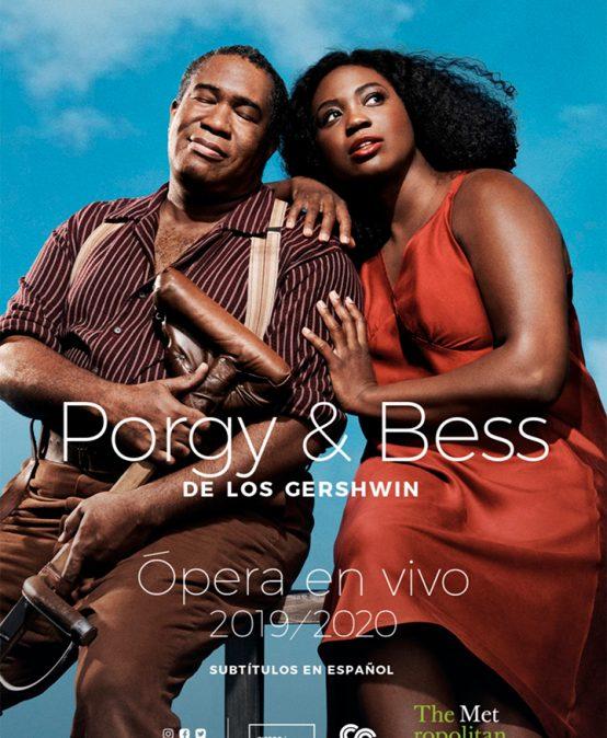 Ópera en Cine Colombia: Porgy & Bess (Segunda función)