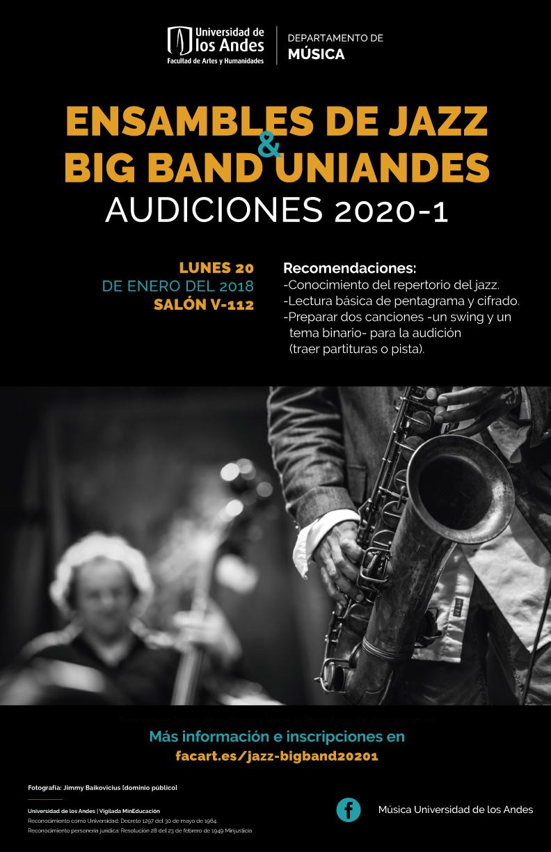 Audiciones 2020-1: Ensamble de Jazz y Big Band Uniandes