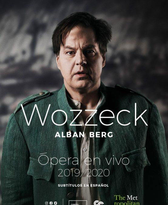 Ópera en Cine Colombia: Wozzeck