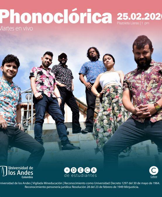 Martes en vivo: Phonoclórica