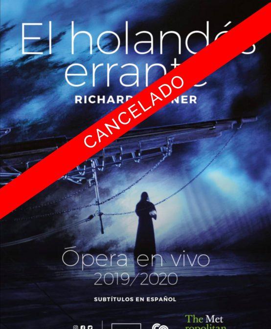 Ópera en Cine Colombia: El holandés errante (Segunda función)
