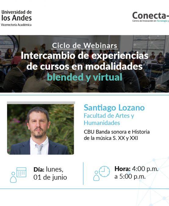 Ciclo de Webianars: Intercambio de experiencias de cursos en modalidades blended y virtual.