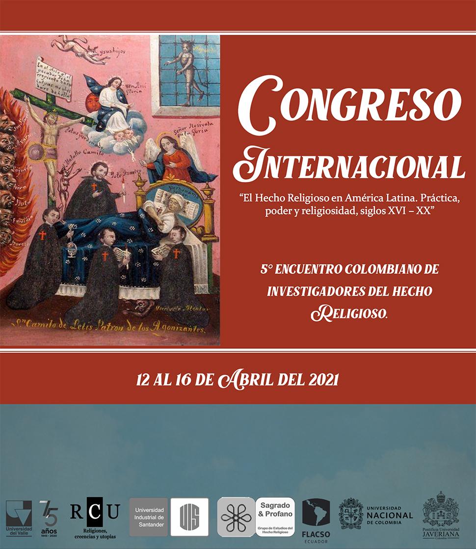 """Convocatoria: Congreso Internacional """"El Hecho Religioso en América Latina. Práctica, poder y religiosidad, siglos XVI – XX"""""""