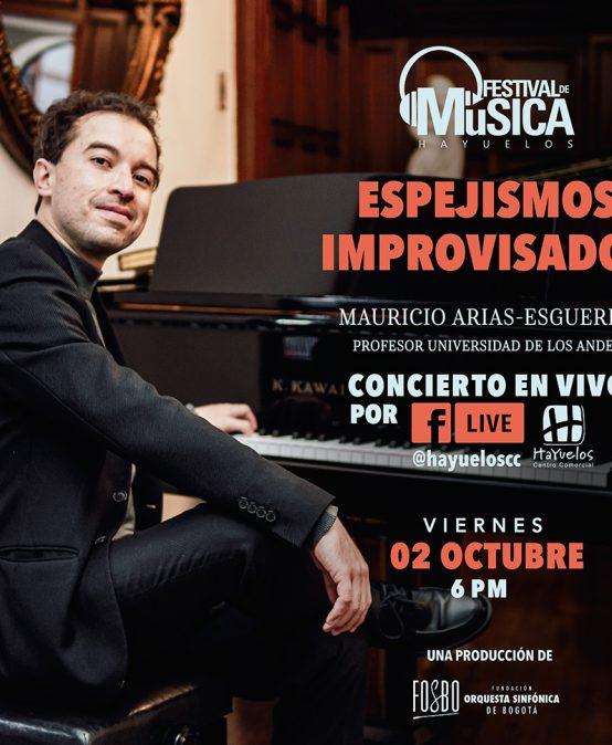 Mauricio Arias, piano | Festival de Música de Hayuelos