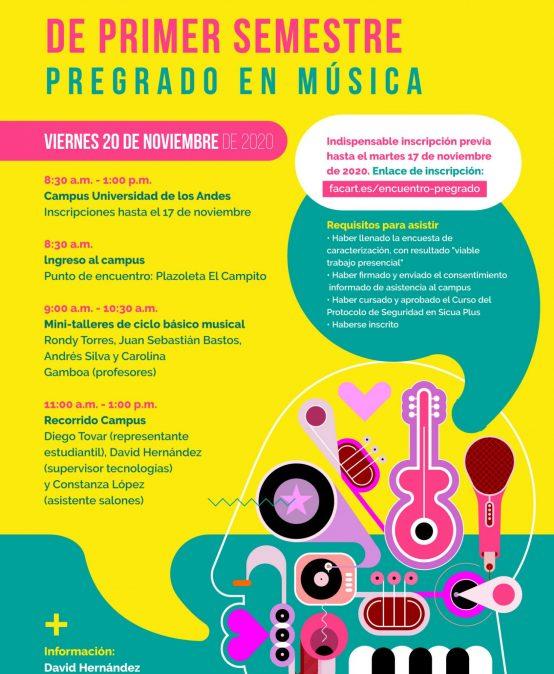Encuentro de estudiantes de primer semestre del Pregrado en Música