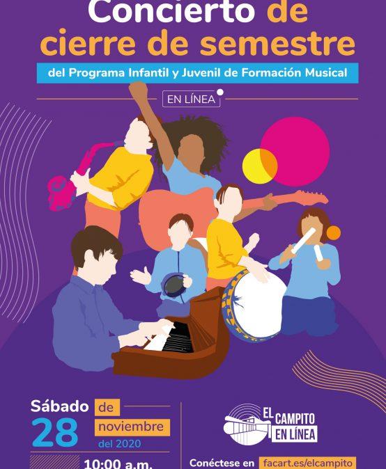 Concierto de cierre de semestre del Programa Infantil y Juvenil de Formación Musical