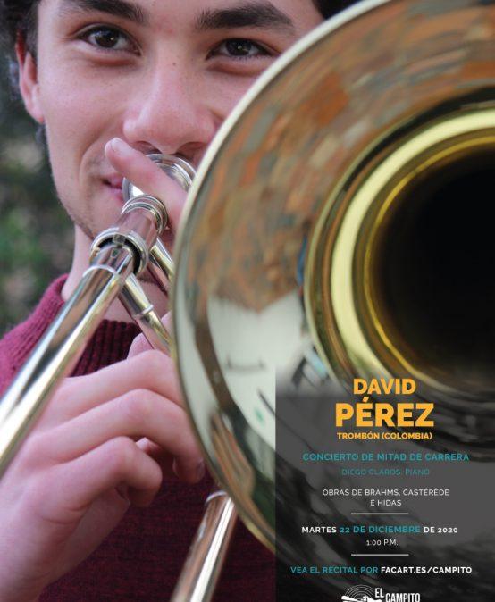Recital de mitad de carrera | David Pérez, trombón