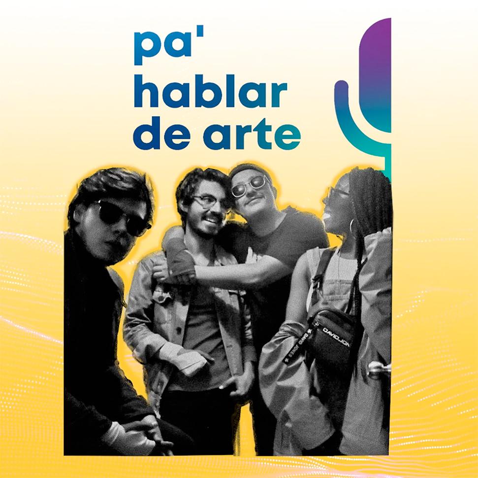 Industria del arte en Colombia con La Mano De Parisi | Podcast Pa' hablar de arte