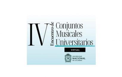 Clases magistrales en el IV Encuentro de conjuntos musicales universitarios | Universidad Nacional de Colombia