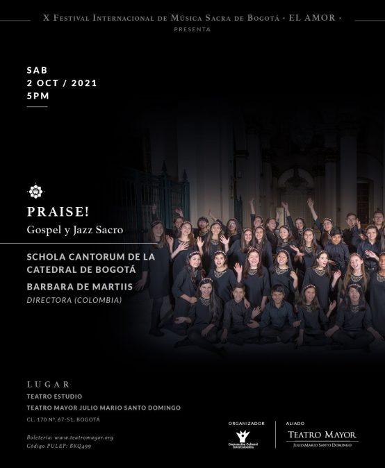 Praise! Gospel y Jazz sacro   Schola Cantorum de la Catedral de Bogotá